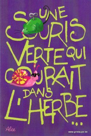 carte postale illustrée par alice nominé et éditée aux éditions gulf stream une souris verte