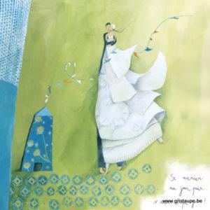 carte postale illustrée par anne sophie rutsaert et éditée aux éditions des correspondances se marier un jour puis s'aimer chaque jour