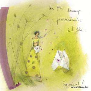 carte postale illustrée par anne sophie rutsaert et éditée aux éditions des correspondances un peu, beaucoup, à la folie