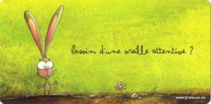 carte postale illustrée par catherine maréchal et éditée aux éditions de cortil une oreille attentive