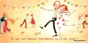 carte postale illustrée par alice de page et éditée aux éditions de cortil vive l'amour, intensément au fil des jours