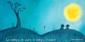 carte postale illustrée par alice de page et éditée aux éditions de cortil le temps de vivr, le temps d'aimer