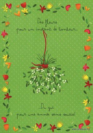 carte postale illustrée par valentine iokem et éditée aux éditions de cortil des fleurs pour un instant de bonheur, du gui pour une année sans soucis