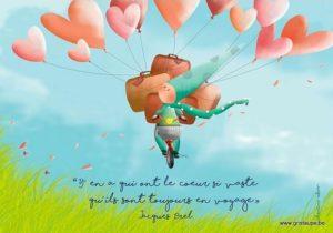 carte postale illustréepar valentine iokem et éditée aux éditions de cortil il y en a qui on le coeur si vaste qu'ils sont toujours en voyage