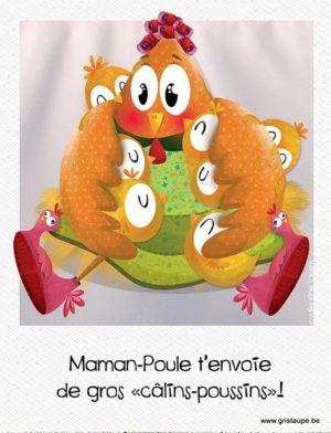 carte postale illustrée par valentine iokem et éditée aux éditions de cortil maman poule t'envoie de gros câlins poussins