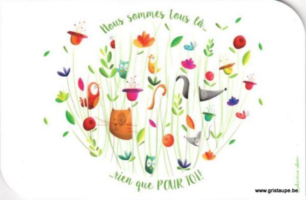 carte postale illustrée par valentine iokem et éditée aux éditions de cortil nous sommes tous là rien que pour toi