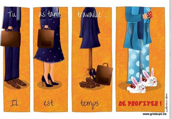 carte postale illustrée par valentine iokem et éditée aux éditions de cortil tant travailler il est temps d'en profiter