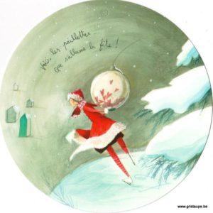 carte postale ronde illustrée par anne sophie rutsaert et illustrant un personnage en patins à glace qui tient une boule de noel