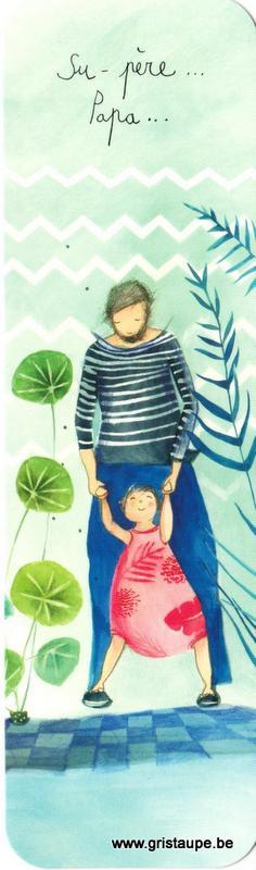 marque page illustré par anne sophie rutsaert représentant un papa tenant un enfant