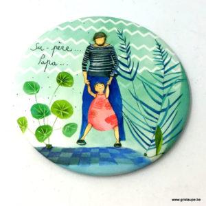 Magnet d'Anne-Sophie Rutsart pour un super (su-père) papa